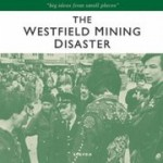 the westfield mining disaster
