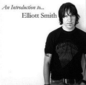 An Introduction toElliott Smith