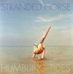 Stranded Horse - Humbling Tides