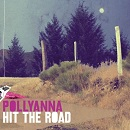 en coute: Le ep Hit The Road de Pollyanna