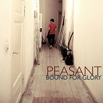 Bound for glory - Peasant