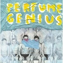 Put your back n 2 it Perfume Genius