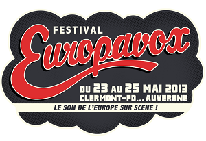 Europavox 2013  Clermont Ferrand du 23 au 25 mai 2013 @ La Cooprative de Mai | Clermont-Ferrand | Auvergne | France
