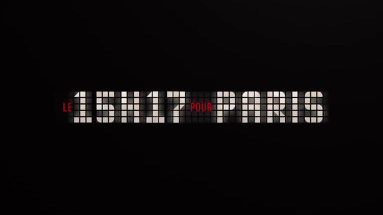 Le 15h17 Pour Paris de Clint Eastwood